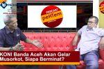 KONI Banda Aceh Akan Gelar Musorkot, Siapa Berminat?