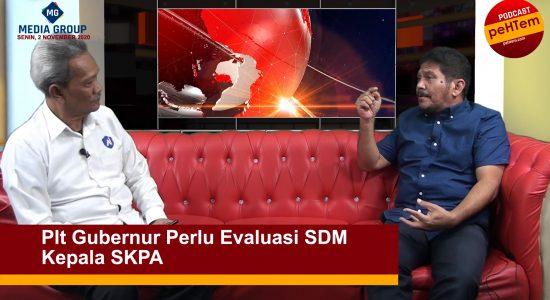 Plt Gubernur Perlu Evaluasi SDM Kepala SKPA