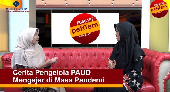 Cerita Pengelola PAUD Mengajar di Masa Pandemi