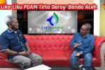 Lika-Liku PDAM Tirta Daroy Banda Aceh